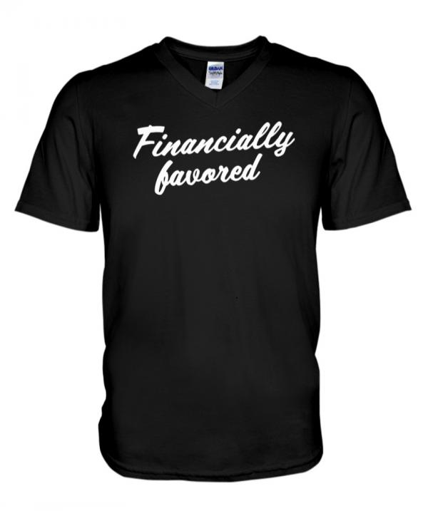 Best Financially favored Shirt